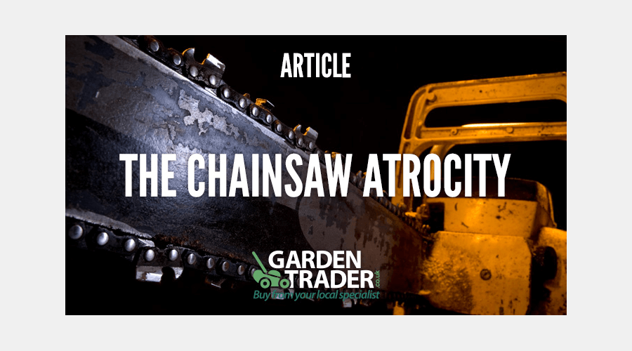 The Chainsaw Atrocity