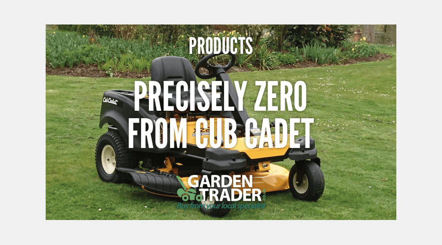 PRECISELY ZERO FROM CUB CADET