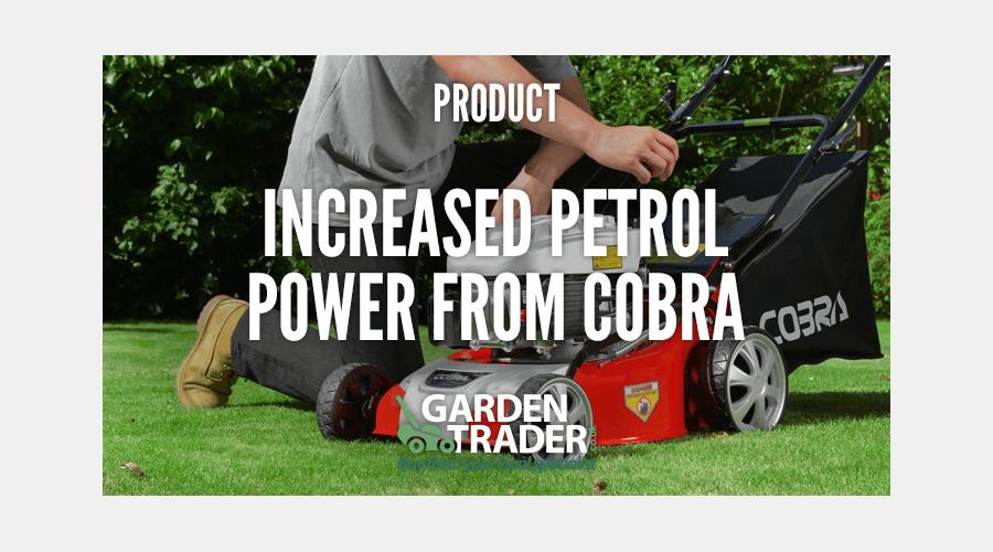 INCREASED PETROL POWER FROM COBRA