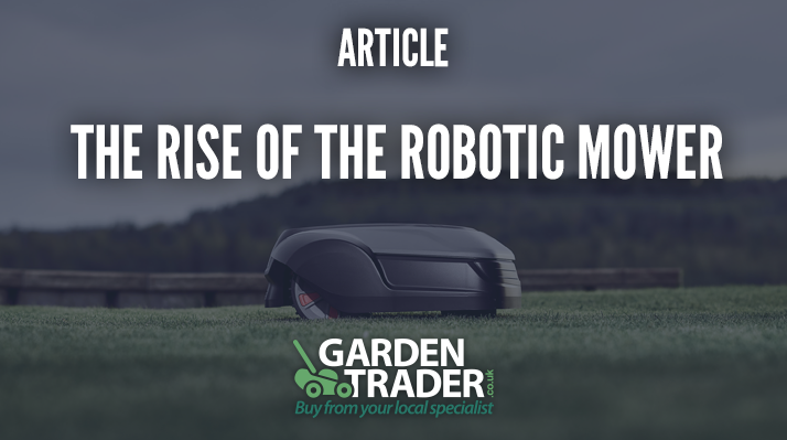 The rise of the robotic mower